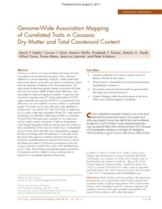 Genome-Wide Association Mapping of Correlated Traits in Cassava: Dry Matter and Total Carotenoid Content