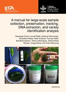A manual for large-scale sample collection, preservation, tracking, DNA extraction, and variety identification analysis