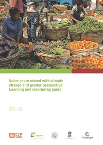 Value chain school with climate change and gender perspective: Learning and monitoring guide.