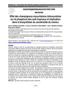 Effet des champignons mycorhiziens Arbusculaires sur le phosphore des sols tropicaux et implication dans la biosynthèse du caroténoïde du manioc