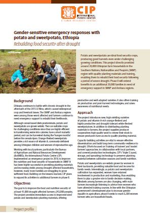 Gender-sensitive emergency responses with potato and sweetpotato, Ethiopia. Rebuilding food security after drought. Project profile.