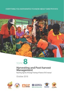 Everything you ever wanted to know about sweetpotato, Topic 8: Harvesting and post-harvest management