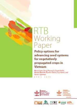 Policy options for advancing seed systems for vegetatively propagated crops in Vietnam.
