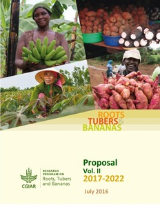 Roots, Tubers and Bananas: Full Proposal 2017-2022 Performance Indicator Matrix (PIM) Tables