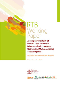 A comparative study on banana seed systems in Mbarara district, western Uganda and Mukono district, central Uganda